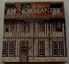 ART DE VIVRE EN NORMANDIE - Par Linda Danneberg, Le Vec, Moulin, Bouchet