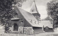 DB Postcard ca1915 A400 St Johns Chapel Del Monte Calif Monterey County Pacific