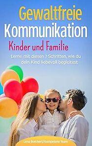 Gewaltfreie Kommunikation Kinder und Familie: Lerne... | Buch | Zustand sehr gut