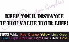 ** mantener distancia Si valoras tu vida ** coche Decal, Vinilo, Sticker, Jdm