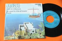 """Lucio Dalla 7 """" La Zuhause in Riva Al Meer Original 1971 NM"""