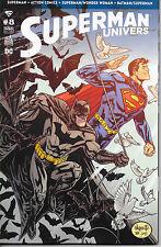Superman Univers N°8 - Panini-D.C. Comics - Octobre 2016