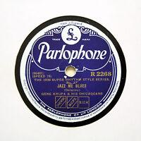 "GENE KRUPA & HIS CHICAGOANS ""Jazz Me Blues"" (EE+) PARLOPHONE R-2268 [78 RPM]"