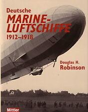 Robinson: Deutsche Marine-Luftschiffe WW1/Zeppelin/Zeppeline/Weltkrieg/Handbuch