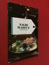 Nagib MAHFUZ - KARNAK CAFE' Racconti d'Autore/47 Sole 24 ore (2016) Libro