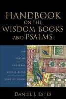 Handbook on the Wisdom Books and Psalms .. NEW