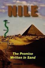 Nile: The Promise Written In Sand, Bonnie Gaunt, New Book