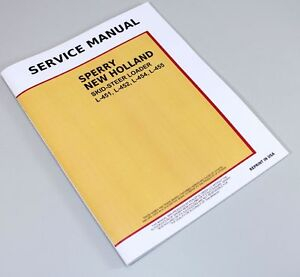 NEW HOLLAND L451 L452 L454 L455 SKID-STEER LOADER SERVICE REPAIR SHOP MANUAL