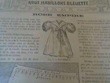 """ANCIEN PATRON POUR LA POUPEE """" BLEUETTE  ROBE EMPIRE  MAI 1908"""