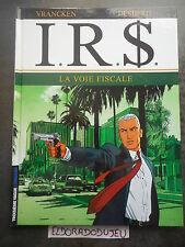 ELDORADODUJEU > BD - I.R.S $. 1 LA VOIE FISCALE - LOMBARD 2003 TBE- Pour SHELL