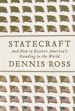 Statecraft: And How to Restore America's Standing in the World by Dennis Ross