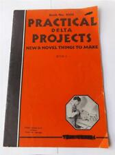 DELTA PRACTICAL PROJECTS PATTERN INSTRUCTION BOOK 5 NEW & NOVEL THINGS TO MAKE