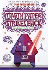 Origami Yoda: Darth Paper Strikes Back by Tom Angleberger (2015, Paperback)