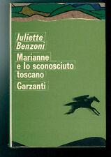 BENZONI JULIETTE MARIANNE E LO SCONOSCIUTO TOSCANO GARZANTI 1972 ROMANZI VERDI