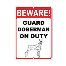 Beware! Guard Doberman On Duty Funny Quote Aluminum METAL Sign