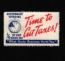 Opc Time to Cut Taxes Government Spending 1/4 of our Work Day Poster Stamp Used