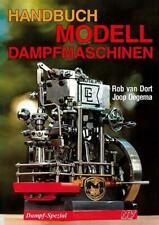 Handbuch Modell-Dampfmaschinen von Rob van Dort und Joop Oegema (2016, Taschenbuch)