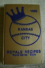 Royals Recipes 1980: World Series Style by Lou Ann Carmean (c1980)