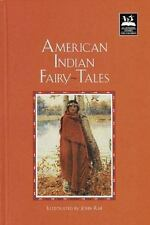 American Indian Fairy Tales (Illustrated Stories for Children) Rae, John Hardco