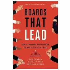 Boards That Lead: When to Take Charge, When to Partner, and When to Stay Out of