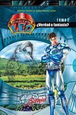Capitán Leo Novela: Capitán Leo- ¿Verdad o Fantasía? : Tomo 1 by Bertha...