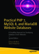 E BOOK Practical PHP 7, MySQL 8, and MariaDB Website Databases: A Simplified App