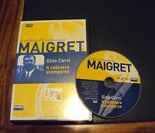 LE INCHIESTE DEL COMMISSARIO MAIGRET il DVD IL CADAVERE SCOMPARSO CERVI (ottimo)
