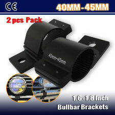 "2x 40mm 45mm Black Mounting Bracket  Nudge Bull Bar 1.6"" Clamp for LED Light Bar"