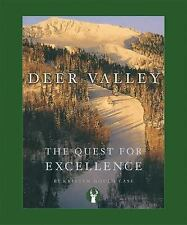Deer Valley: The Quest for Excellence