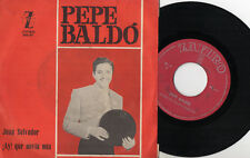 """PEPE BALDO - Juan Salvador / Ay Che Fidanzata Mia, SG 7"""" SPAGNA 1964 RARO COPLA"""