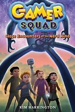 Close Encounters of the Nerd Kind (Gamer Squad 2): Gamer Squad #2 by Kim Harring