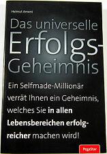 Das universelle Erfolgs-Geheimnis von Helmut J. Ament (Auflage 2010)Taschenbuch