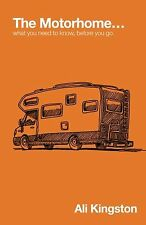 The Motorhome...: What You Need to Know Before You Go: Volume 1 (Mik... NEW BOOK