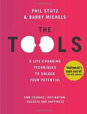 The Tools,Phil Stutz, Barry Michels