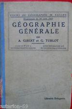GEOGRAPHIE GENERALE FALLEX  6EME GIBERT ET TURLOT 1939 DELAGRAVE