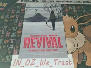 Revival Volume 1: You're Among Friends by Tim Seeley (Paperback, 2012)