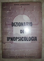 MARCO MARCHESAN - DIZIONARIO DI IPNOPSICOLOGIA - 1971 IIP (YD)