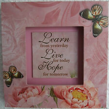 Learn/Live/Hope Wooden 3D Plaque LEARN FROM YESTERDAY LIVE FOR TODAY HOPE FOR TO