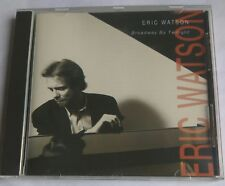 ERIC WATSON BROADWAY BY TWILIGHT - RARE & OOP LIVE JAZZ PIANO CD - COLLECTOR