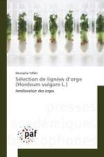 Selection de Lignees d'Orge (Hordeum Vulgare L. ) by Teffahi Mustapha (2015,...