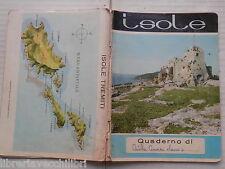 Vecchio quaderno scolastico di scuola ISOLE TREMITI BELLA COPIA SUPERBIANCO
