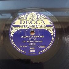 Ted Heath Lullaby Of Birdland / Seven Eleven (Decca F.10200) 1954 1st Press