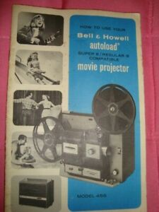 BELL + HOWELL :  AUTOLOAD MODEL 456 FILM PROJECTOR BOOKLET