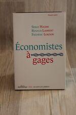 Economistes à gages - Serge HALIMI, Frédéric LORDON, Renaud LAMBERT - livre