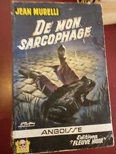 Jean Murelli De mon sarcophage Fleuve Noir Angoisse N°61 Gourdon