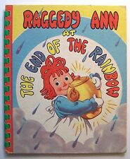 RAGGEDY ANN AT THE END OF THE RAINBOW Johnny Gruelle ILLUS Ethel Hays 1947 HC -M