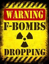 Warning F-Bombs Dropping Novelty Metal Decorative Parking Sign