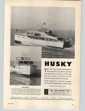 1952 PAPER AD The Matthews Co 41' Double Cabin Flying bridge Motor Boat Husky
