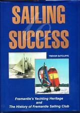 Sailing To Success Fremantle Yachting Heritage Sailing America's Cup Hardcover
