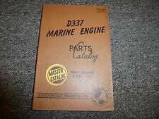 Caterpillar Cat Model D337 Marine Engine Parts Catalog Manual Book S/N 23B1-Up